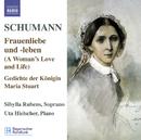 シューマン: 歌曲集 5 - 女の愛と生涯 Op.42 , メアリー・スチュアート女王の詩 Op.135/シビラ・ルーベンス(ソプラノ)/ウタ・ヒールシャー(ピアノ)