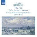 ブリッジ: 交響組曲「海」, 狂詩曲「春の訪れ」, 交響詩「夏」/ジェイムス・ジャッド(指揮)/ニュージーランド交響楽団