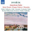 ドヴォルザーク: アメリカ組曲, 森の静けさ, プラハワルツ/アレクサンドル・トロスティアンスキ(ヴァイオリン)/ドミトリ・ヤブロンスキー(チェロ)/ドミトリ・ヤブロンスキー(指揮)/ロシア・フィルハーモニー管弦楽団