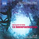 メンデルスゾーン: 劇付随音楽「夏の夜の夢」(ドイツ語歌唱)/ジェイムス・ジャッド(指揮)/ニュージーランド交響楽団