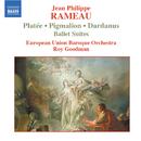 ラモー: バレエ組曲, 「ピグマリオン」, 「プラテ」, 「ダルダニュス」/ロイ・グッドマン(指揮)/ヨーロッパ連合バロック管弦楽団