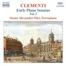 クレメンティ: 初期ピアノ・ソナタ集 第2集/スーザン・アレクサンダー=マックス(フォルテピアノ)