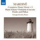 マルティヌー: ピアノ作品全集 第3集/ジョルジオ・コウクル(ピアノ)