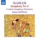 マーラー: 交響曲 第5番 嬰ハ短調/ジェイムズ・デプリースト(指揮)/ロンドン交響楽団