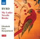 バード: 私のネヴェル夫人の曲集(ヴァージナルのための42曲)/エリザベス・ファー(チェンバロ)