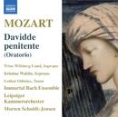 モーツァルト: 悔悛するダヴィデ/モルテン・シュルト=イェンセン(指揮)/ゲヴァントハウス室内合唱団/ライプツィヒ室内管弦楽団