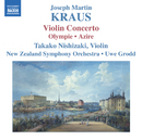 クラウス: ヴァイオリン協奏曲 他/ウーヴェ・グロット(指揮)/ニュージーランド交響楽団/西崎崇子(ヴァイオリン)