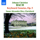 J.C.バッハ: 鍵盤のためのソナタ集 Op.5/スーザン・アレクサンダー=マックス(クラヴィコード)
