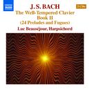 J.S.バッハ: 平均律クラヴィーア曲集 第2巻 24の前奏曲とフーガ BWV870-893/リュック・ボーセジュール(チェンバロ)