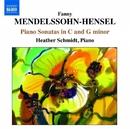メンデルスゾーン=ヘンゼル: ピアノ作品集/ヘザー・シュミット(ピアノ)