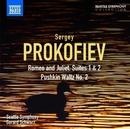 プロコフィエフ: 「ロメオとジュリエット」組曲第1番, 第2番, プーシキン・ワルツ第2番/ジェラード・シュワルツ(指揮)/シアトル交響楽団