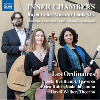 INNER CHAMBERS - ルイ14世の宮廷音楽集