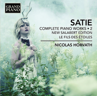 サティ: ピアノ曲全集 第2集 新サラベール版