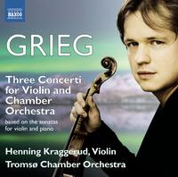 グリーグ: 3つのヴァイオリン協奏曲(原曲: ヴァイオリン・ソナタ)