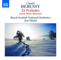 ドビュッシー: 管弦楽作品全集 第8集 24の前奏曲(P.ブレイナーによる管弦楽編曲版)