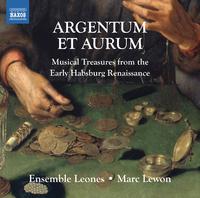 ARGENTUM ET AURUM - 銀と金 ~初期ハンブルク・ルネッサンスの音楽集