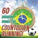 """60分 """"Countdown"""" ランニング - ザ・サッカー・アンセム (DJ Mixed by JaicoM Music)/Girls Party Project"""