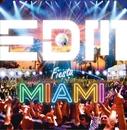 EDM Fiesta - MIAMI (Mixed by JaicoM Music)/Various Artists