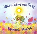 When Skies are Grey/Manami Morita