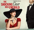 The Shocking Miss Emerald/Caro Emerald