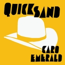 Quicksand/Caro Emerald
