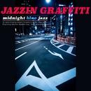 Jazzin Graffiti - Midnight Blue Jazz/Various Artists