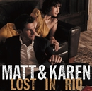 Lost In Rio/Matt Dusk & Karen Aoki