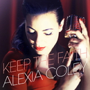 Keep The Faith/Alexia Coley