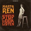 Stop Look Listen!/Marta Ren & The Groovelvets
