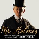 Mr. ホームズ 名探偵最後の事件 (Mr. Holmes) [Original Soundtrack]/Carter Burwell
