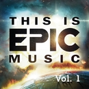 THIS IS EPIC MUSIC Vol. 1/Various Artists