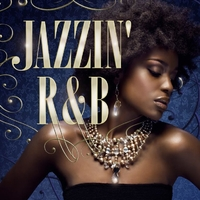 Jazzin' R&B - Diva Hits Selection -