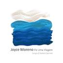 Fiz Uma Viagem ~ ある旅をした/Joyce Moreno