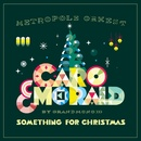 Something For Christmas/Caro Emerald