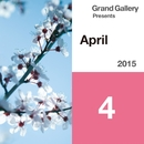 Grand Gallery Presents april 2015/Various Artists