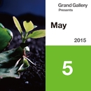 Grand Gallery Presents MAY 2015/Various Artists