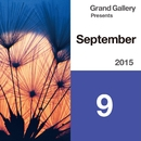 Grand Gallery Presents SEPTEBMER 2015/Various Artists