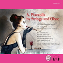 A.Piazzolla by Strings and Oboe (HPL9 ver.)/UNAMAS Piazzolla Septet
