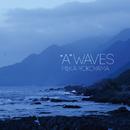 """A"" WAVES/横山美加"