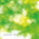 Green Tea/藤本亜紀