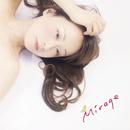 Mirage/山本陽子