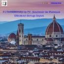P.I.Tschaikovsky op-70 Souvenir de Florence/Unamas Strings Septet