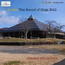 The Sound of Ohaga Hall  Best Selection/UNAMAS Strings Quartet