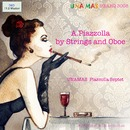 A.Piazzolla by Strings and Oboe/UNAMAS Piazzolla Septet