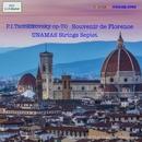 P.I.Tschaikovsky op-70 Souvenir de Florence/Unamas Strings Sptet