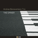 THE DRIVER/ANDREA BENEVENTANO Trio