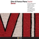 SEVEN/DINO & FRANCO PIANA Septet