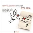 SOLARA/PIERPAOLO BORGIA Quartet