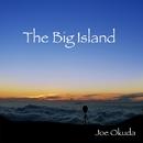 The Big Island/ジョー奥田