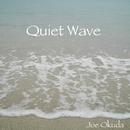 Quiet Wave/ジョー奥田